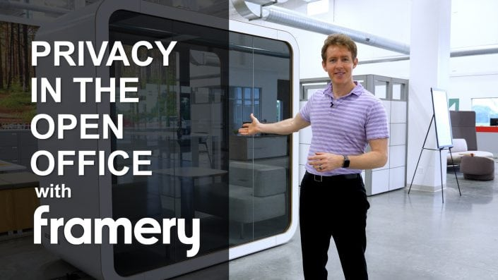 Privacy in the Open Office with Framery
